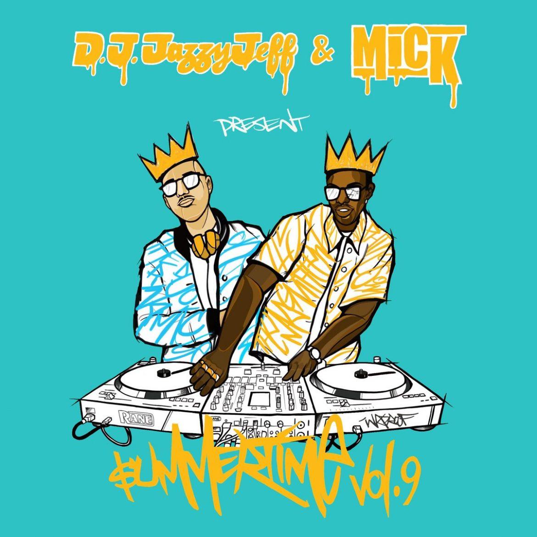 jazzy jeff mick summertime 9 mixtape