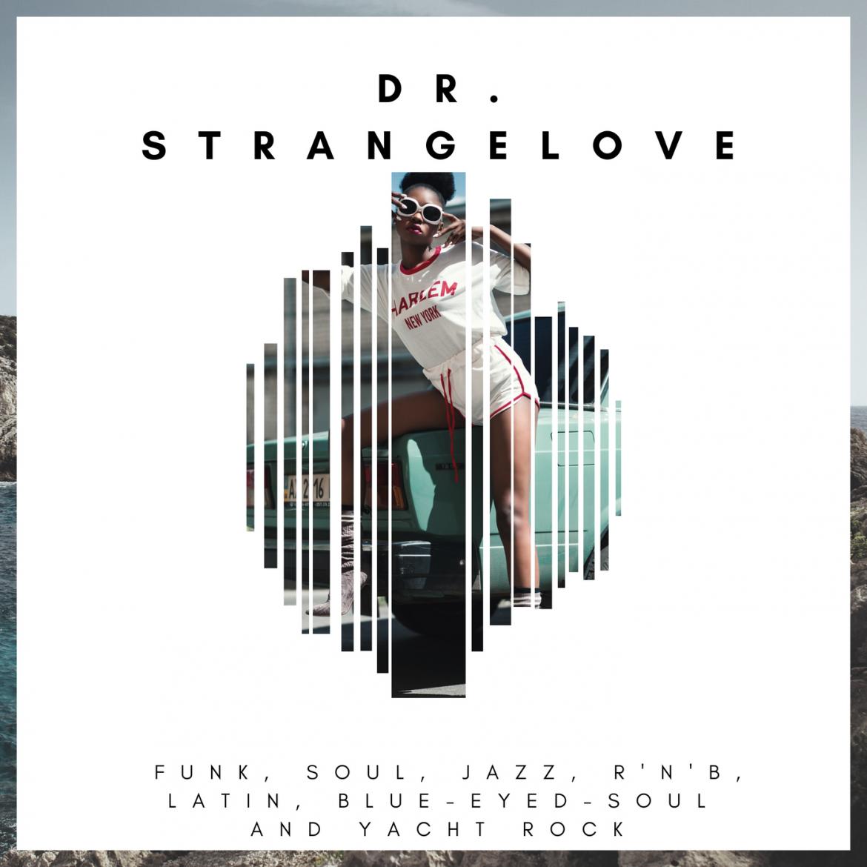 Dr Strangelove – Soul Cool Guest List