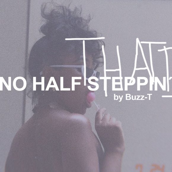 NO HALF STEPPIN 5 by Buzz-T