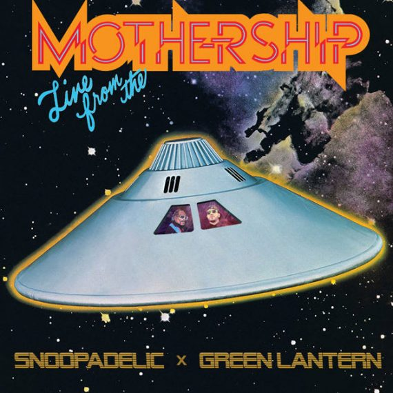 snoopadelic green lantern live from the mothership mixtape