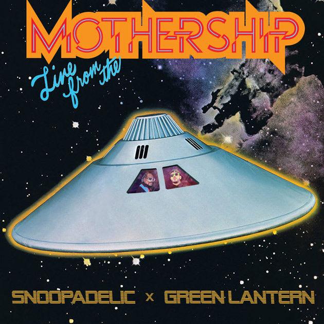 snoopadelic green lantern live from the mothership mixtape