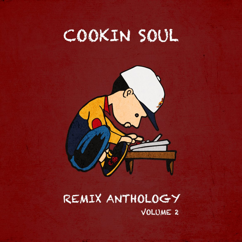 Cookin Soul Remix Anthology