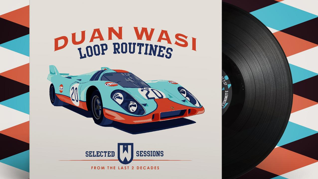 Duan Wasi - Loop Routines