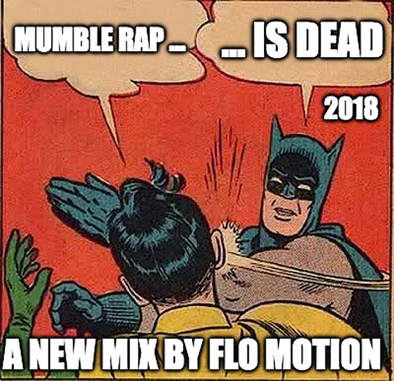 flo motion mumble rap is dead