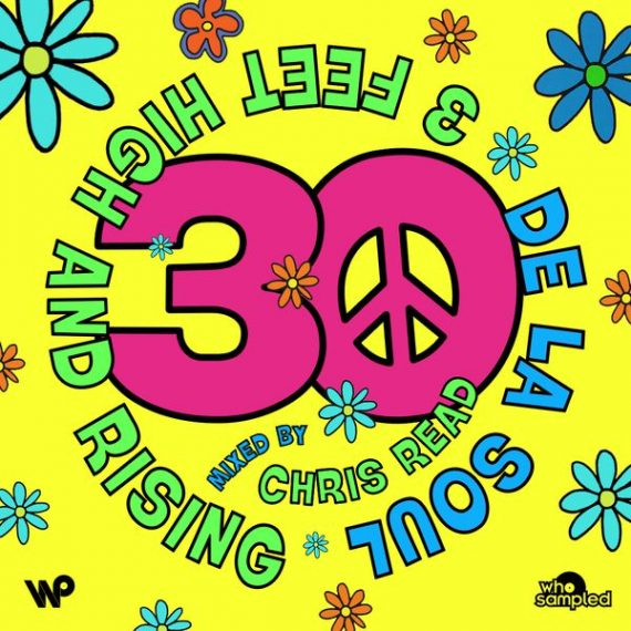 30 Jahre De La Soul 3 Feet Highj And Rising