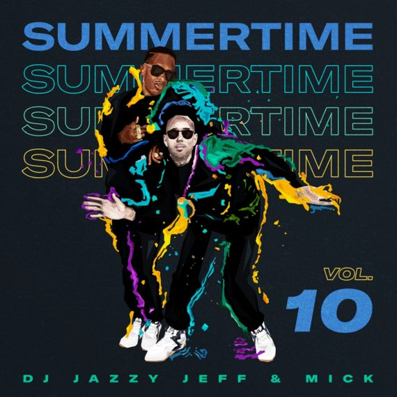 DJ Jazzy Jeff MICK Summertime 10