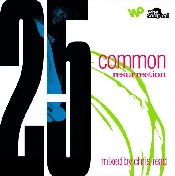 Common RESURRECTION-Chris Read Tribute Mix