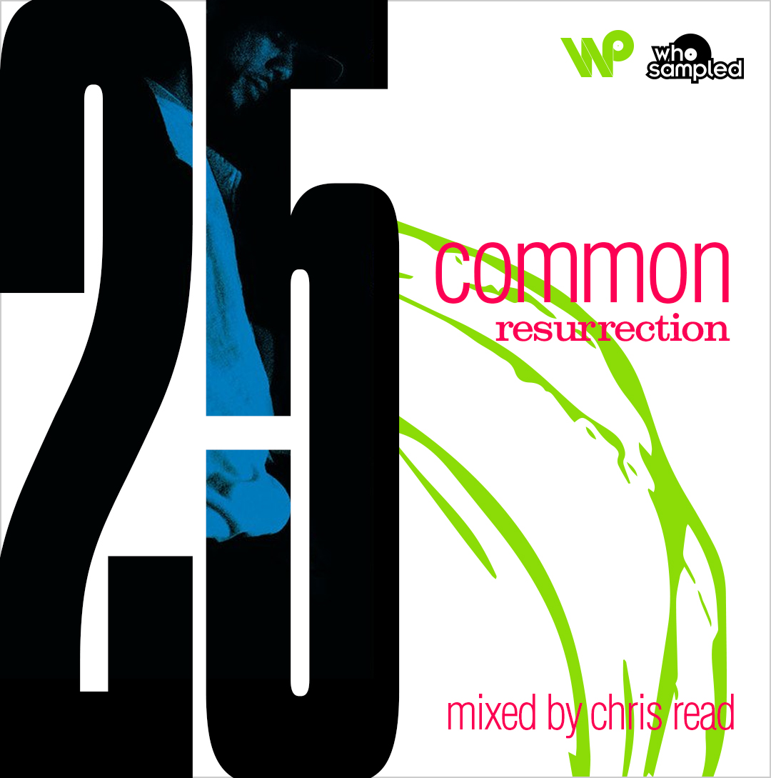 Common RESURRECTION-Chris Read Tribute Mix