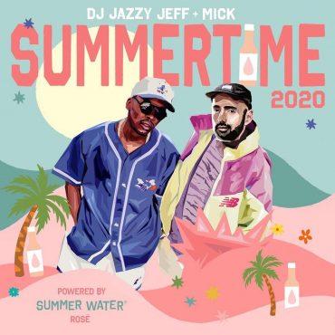 jazzy jeff mick summertime 2020